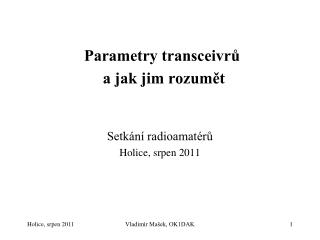 Parametry transceivru   a jak jim rozumet
