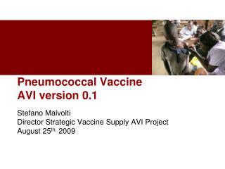 Pneumococcal Vaccine AVI version 0.1
