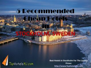 Stockholm - 5 Recommended Cheap Hotels