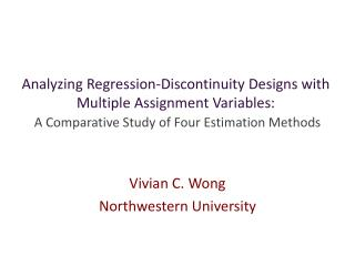 Analyzing Regression-Discontinuity Designs with Multiple Assignment Variables:  A Comparative Study of Four Estimation M