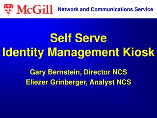 Self Serve Identity Management Kiosk