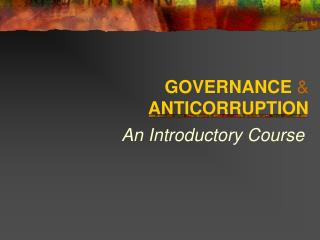 GOVERNANCE    ANTICORRUPTION