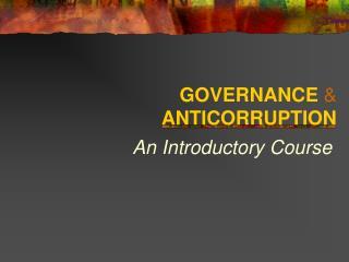GOVERNANCE    ANTICORRUPTION