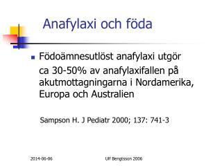 Anafylaxi och f da