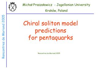 Chiral soliton model predictions  for pentaquarks