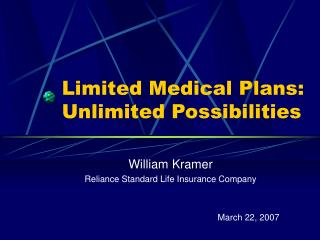 Limited Medical Plans: Unlimited Possibilities