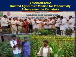 BHOOCHETANA Rainfed Agriculture Mission for Productivity Enhancement in Karnataka