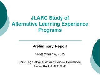 JLARC Study of Alternative Learning Experience  Programs