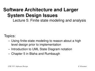Software Architecture and Larger System Design Issues  Lecture 5: Finite state modeling and analysis