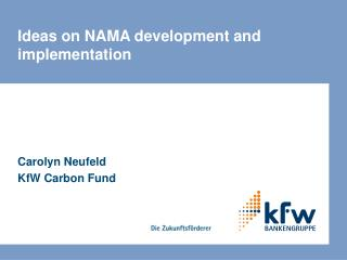 Ideas on NAMA development and implementation