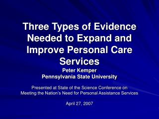 Three Types of Evidence Needed to Expand and Improve Personal Care Services