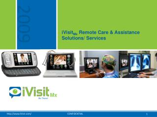 IVisitMx Remote Care  Assistance Solutions