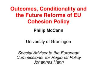 Outcomes, Conditionality and the Future Reforms of EU Cohesion Policy