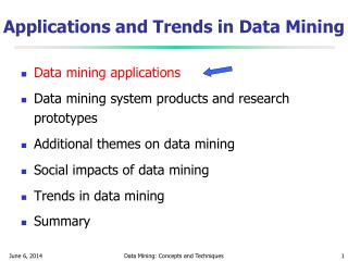 Applications and Trends in Data Mining