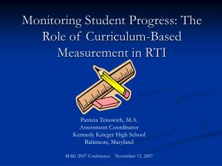 Monitoring Student Progress: The Role of Curriculum-Based Measurement in RTI