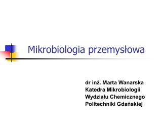 Mikrobiologia przemyslowa