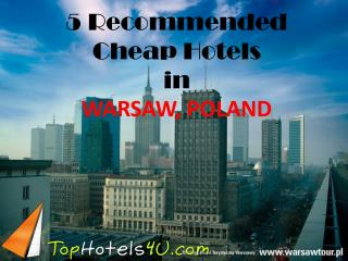 Warsaw - 5 Recommended Cheap Hotels