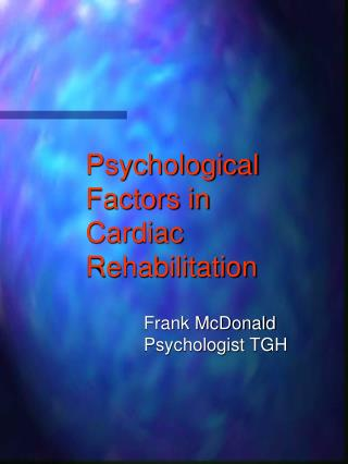 Psychological Factors in Cardiac Rehabilitation