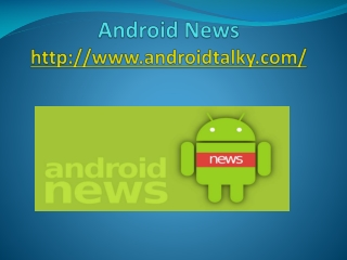 Androis news