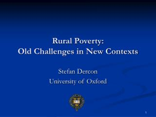 Rural Poverty:  Old Challenges in New Contexts