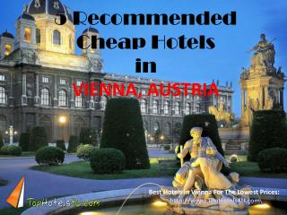 Vienna - 5 Recommended Cheap Hotels