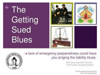 How a lack of emergency preparedness could have you singing the liability blues.