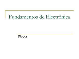 Fundamentos de Electr nica