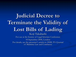 Judicial Decree to Terminate the Validity of Lost Bills of Lading