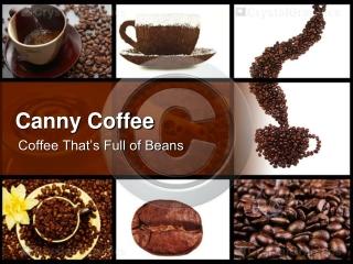 Canny Coffee