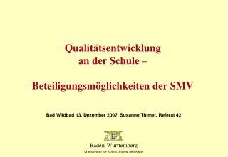 Qualit tsentwicklung an der Schule    Beteiligungsm glichkeiten der SMV