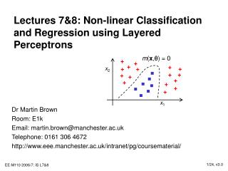Lectures 78: Non-linear Classification and Regression using Layered Perceptrons