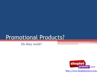 Promotion Products: Do They Work?