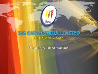 ISE CARDS INDIA LIMITED