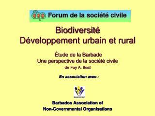 Biodiversit   D veloppement urbain et rural     tude de la Barbade Une perspective de la soci t  civile de Fay A. Best