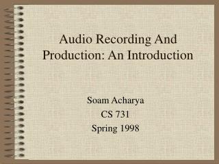 Audio Recording And Production: An Introduction