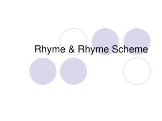 Rhyme  Rhyme Scheme