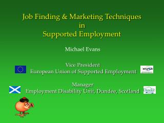 Job Finding  Marketing Techniques in Supported Employment