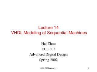 Lecture 14  VHDL Modeling of Sequential Machines