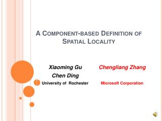 A Component-based Definition of Spatial Locality