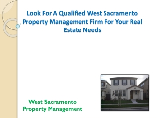 Look For A Qualified West Sacramento Property ManagementFirm