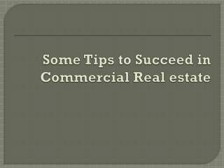 Some Tips to Succeed in Commercial Real estate