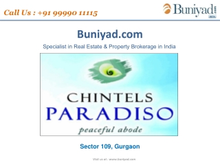 Chintels Paradiso Gurgaon | 9999011115