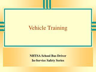 Vehicle Training