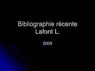 Bibliographie r cente Lafont L.