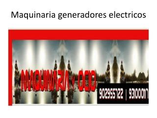 Generador Electrico - Maquinariayocio.com