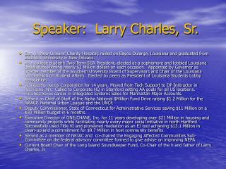 Speaker:  Larry Charles, Sr.