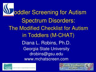 Toddler Screening for Autism Spectrum Disorders:  The Modified Checklist for Autism in Toddlers M-CHAT