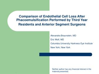 Comparison of Endothelial Cell Loss After Phacoemulsification Performed by Third Year Residents and Anterior Segment Sur