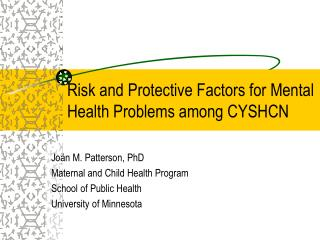 Risk and Protective Factors for Mental Health Problems among CYSHCN