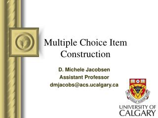 Multiple Choice Item Construction